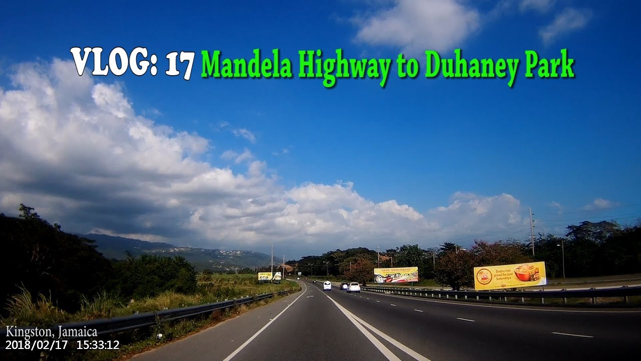 Mandela Highway to Duhaney Park, kingston